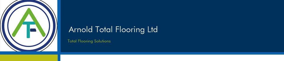 Arnold Total Flooring Ltd - Total Flooring Solutions